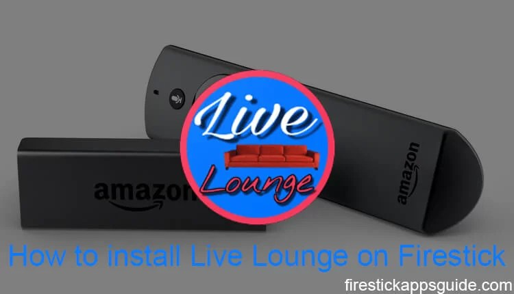 Best Apk For Firestick 2020.How To Install Live Lounge Apk On Firestick 2019