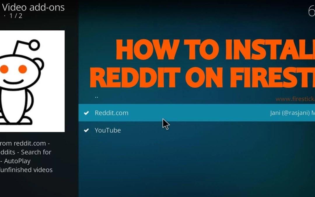 How to Install Reddit on Firestick/ Fire TV Using Kodi? 2020