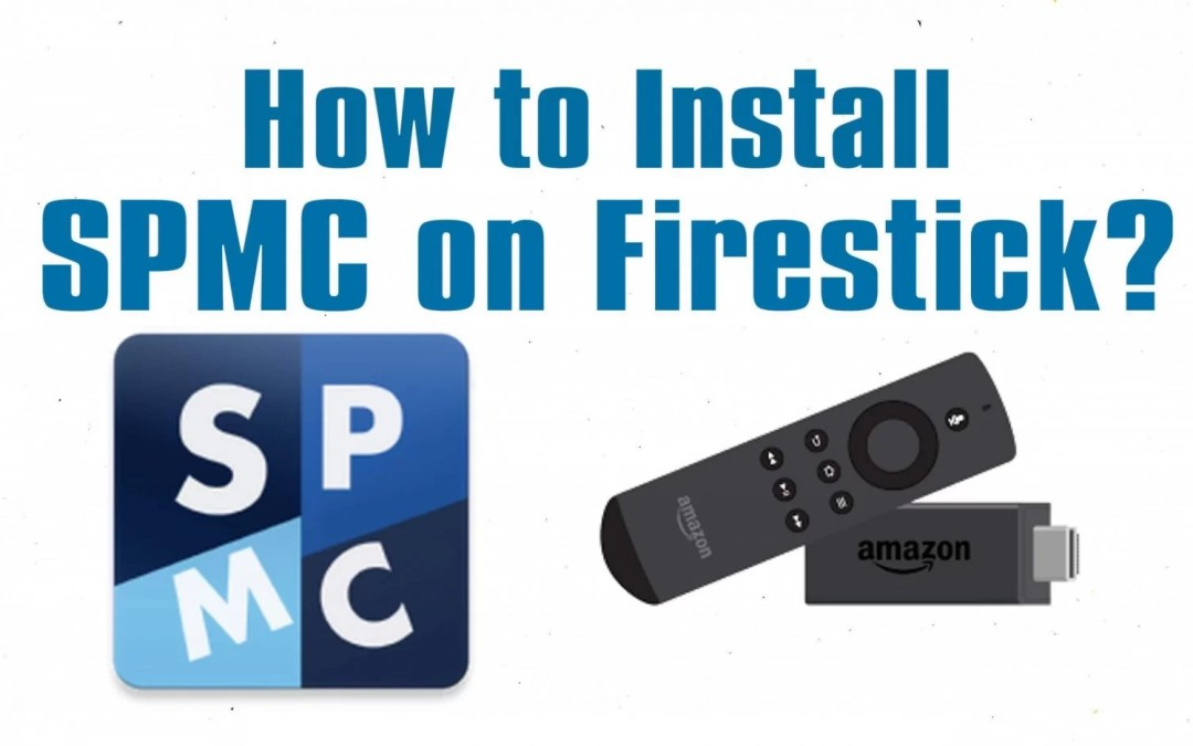 How to Install SPMC on Firestick / Fire TV?