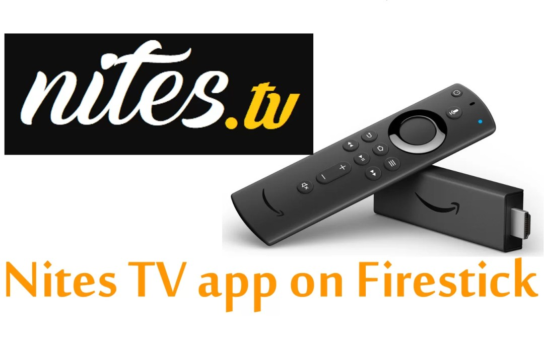 How to Install Nites TV on Firestick / Fire TV?