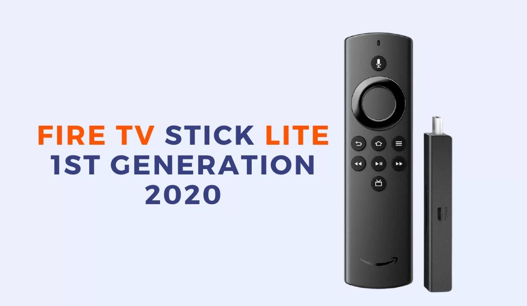 Fire TV Stick Lite – 1st Gen (2020) Review: Specs, Price, Pros & Cons