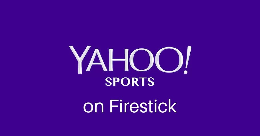 How to Install Yahoo Sports on Firestick/ Fire TV