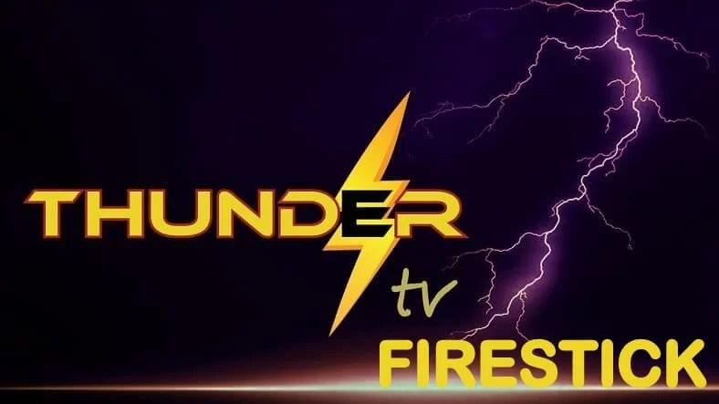 How to Get Thunder TV IPTV on Firestick / Fire TV