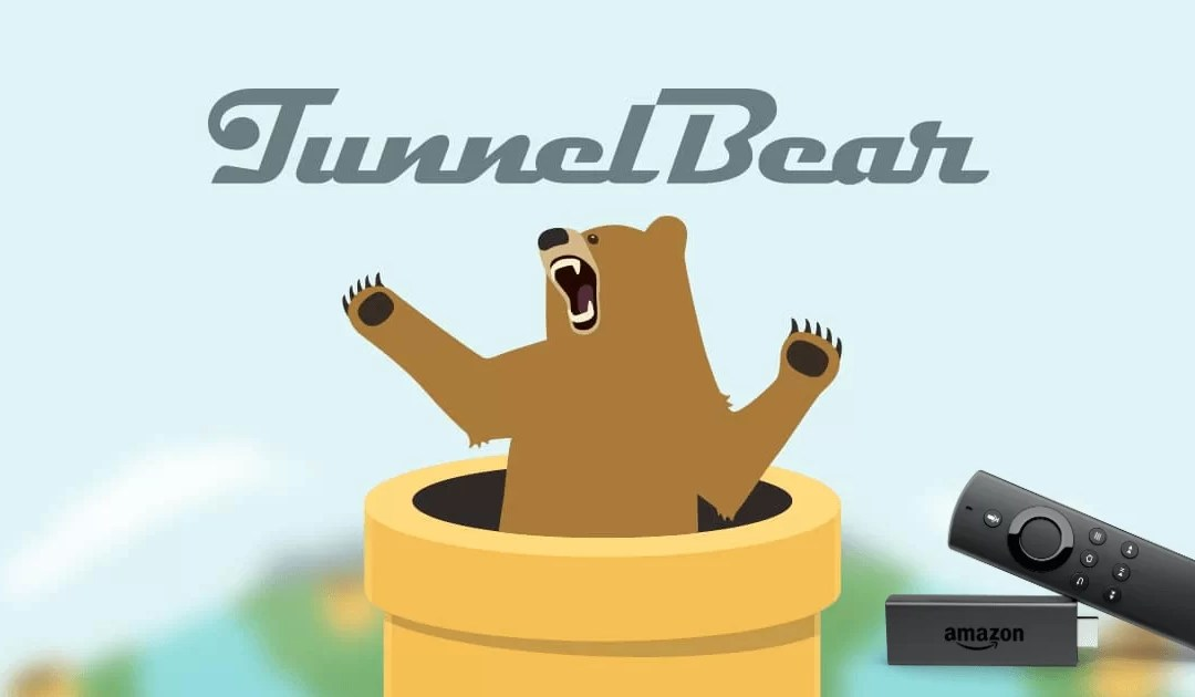How to Install TunnelBear VPN for Firestick / Fire TV