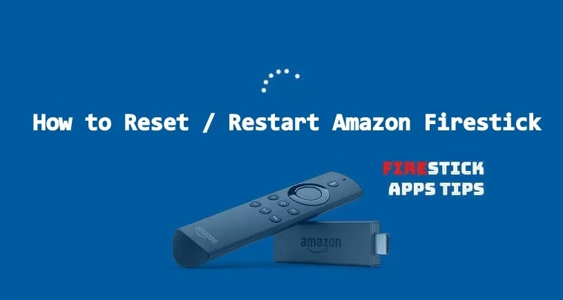 How To Reset Amazon Firestick / Fire TV Stick? [2020]