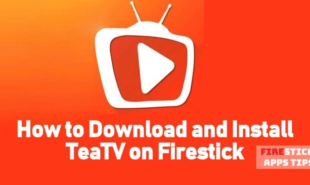 How to Download & Install TeaTv for Firestick / Fire TV Within Minutes [2019]