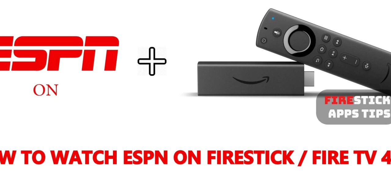 How to Watch ESPN on Firestick / Fire TV [2019] - Firesticks Apps Tips