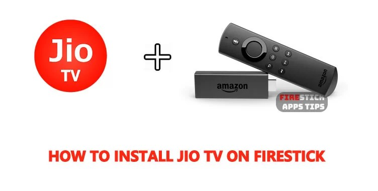How to Download & Install Jio TV on Firestick for Live TV, Movies, Etc.