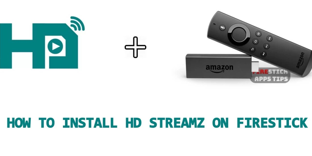 How to Download & Install HD Streamz on Firestick [2019