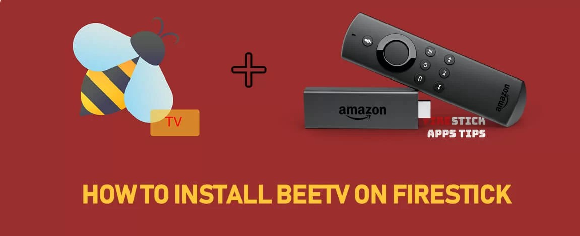 How to Download & Install BeeTV on Firestick [2019