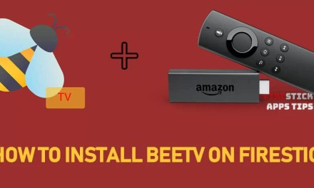How to Download & Install BeeTV on Firestick [2019]