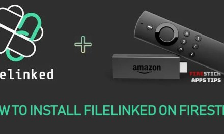 How to Download & Install Filelinked on Firestick / Fire TV [2019]