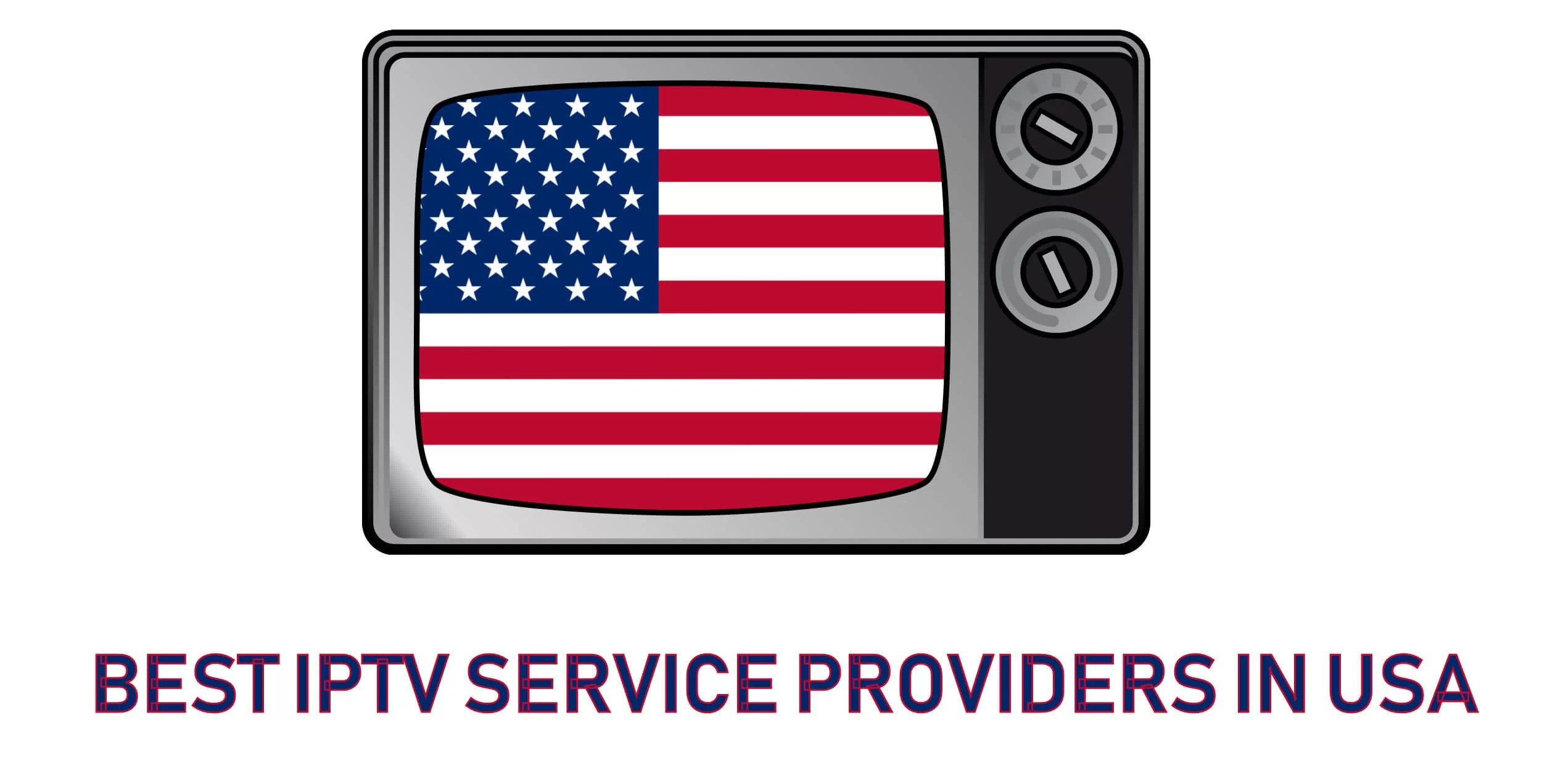 Top 10 IPTV for USA | Best IPTV Providers in USA - Firesticks Apps Tips