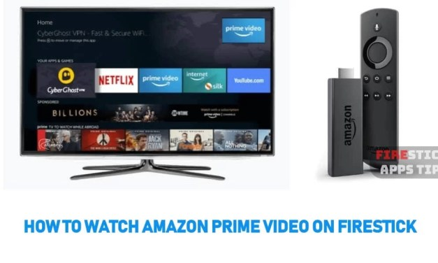 How to Install, Set up & Watch Amazon Prime Video on Firestick