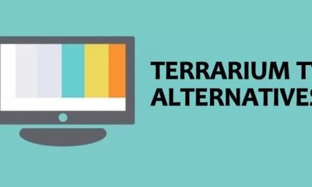9 Best Terrarium TV Alternatives for Movies / TV Shows [2019]