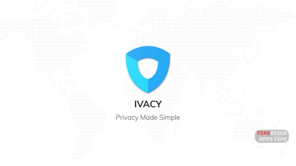 How to Install Ivacy VPN on Firestick / Fire TV - Firesticks
