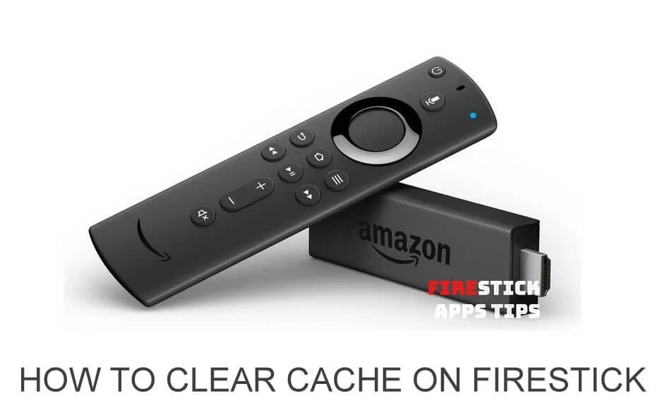 How to Clear Cache on Firestick [2019]