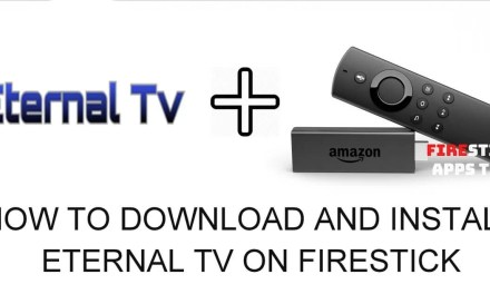 How to Download and Install Eternal TV on Firestick [2019]