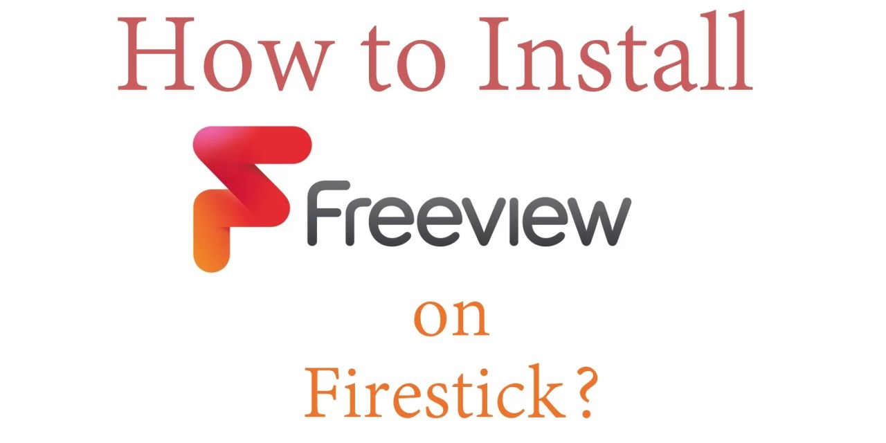 How to Install Freeview on Firestick / Fire TV [2019]