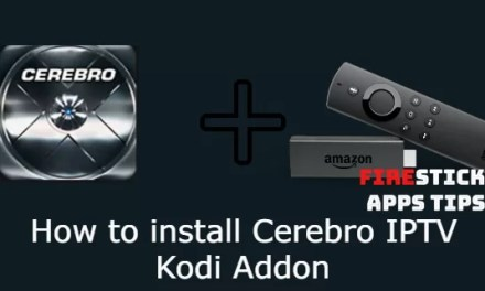 How to Install Cerebro IPTV Kodi Addon [2019]