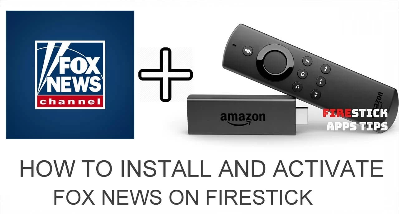 How to Install and Activate Fox News on Firestick [2019]