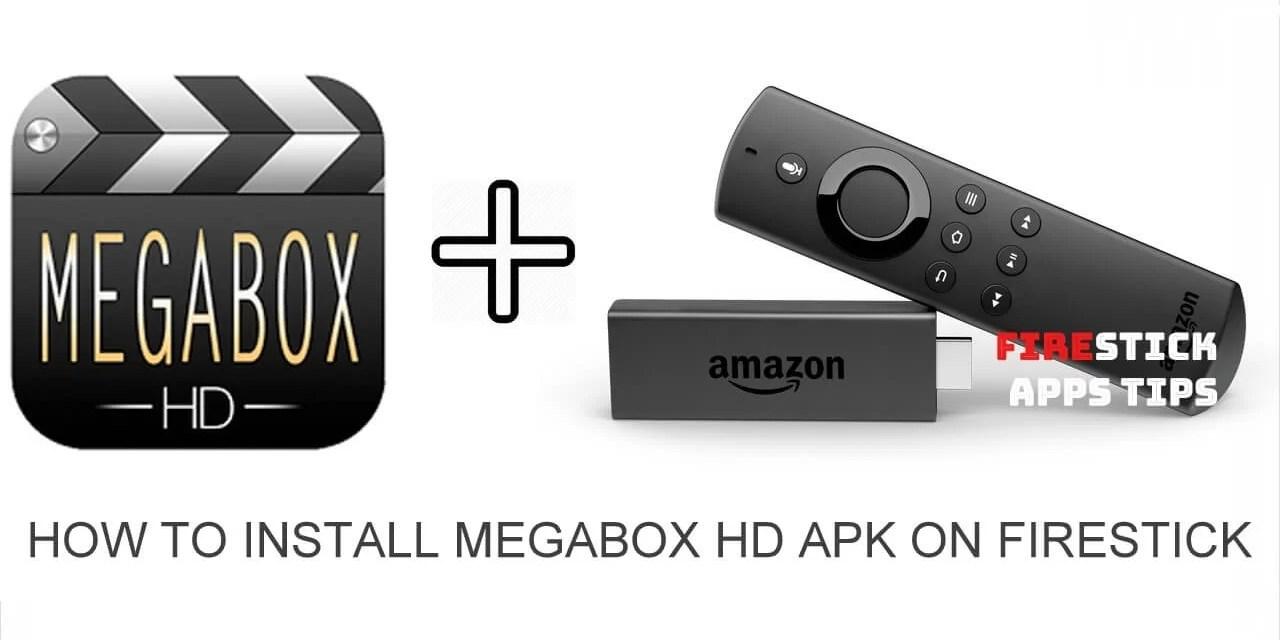 How to Install Megabox HD Apk on Firestick [2019]