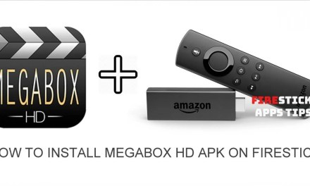 How to Install Megabox HD Apk on Firestick [2019]