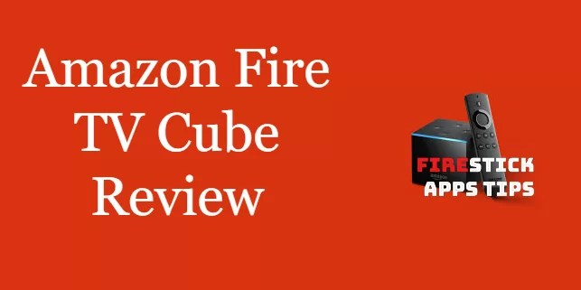 Fire TV Cube Review [2020] Is it the Best?