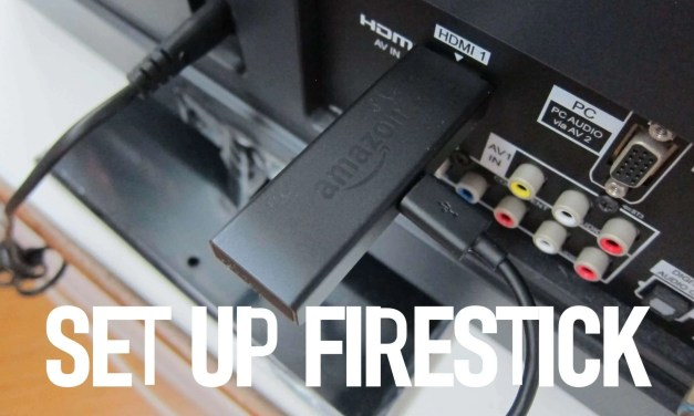 How To Set Up Amazon Fire Stick & Use it for the First Time