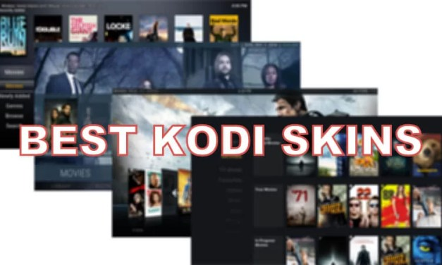 Best Kodi Skins of 2020 to Elevate your Kodi Experience