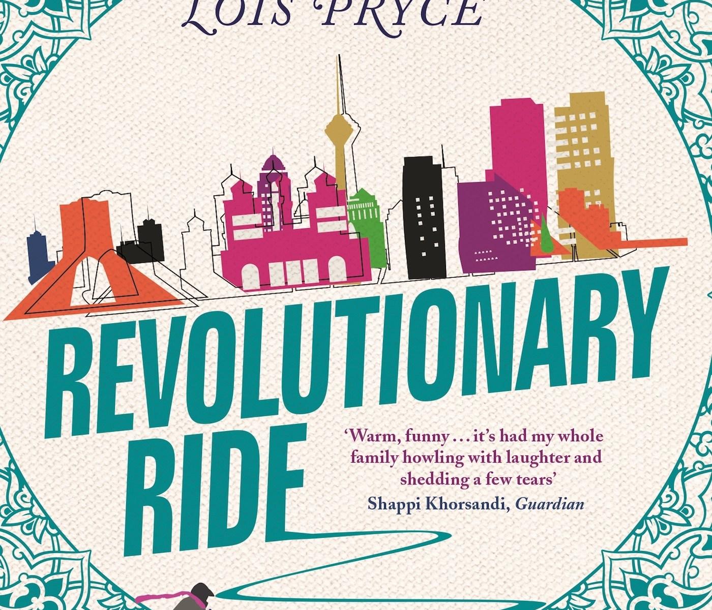 Lois Pryce - Revolutionary Ride cover