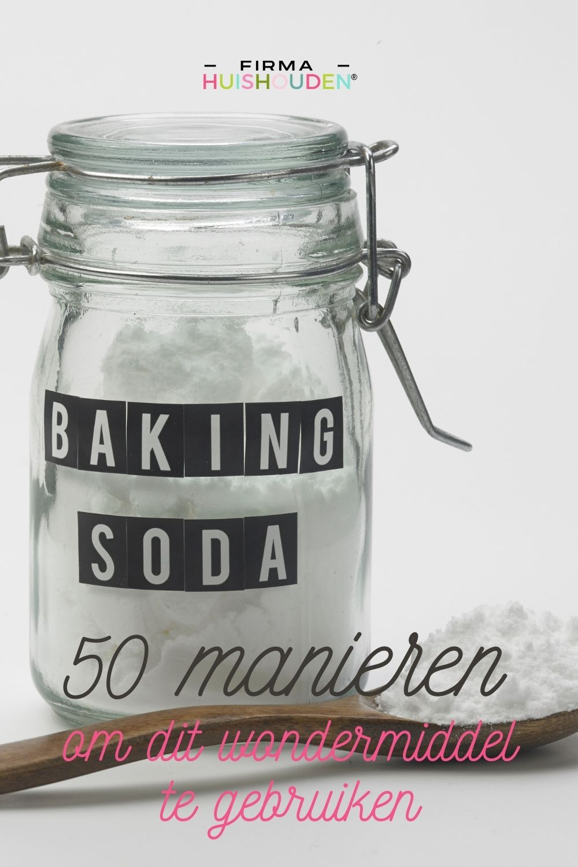 Baking Soda, 50 manieren om dit wondermiddel te gebruiken - Baking Soda