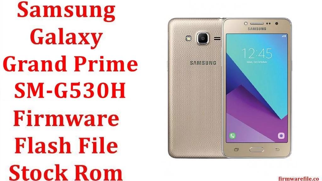 firmware samsung galaxy grand prime sm-g530h mexico