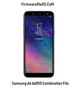 Samsung A6 A605G Combination File Factory FRP Remove File