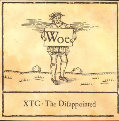 XTCDisappointed