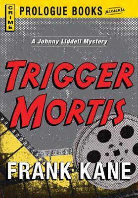 Trigger Mortis-3