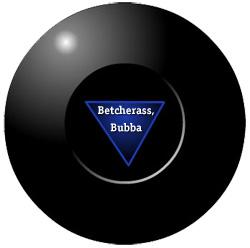 magic8ball_betcherass