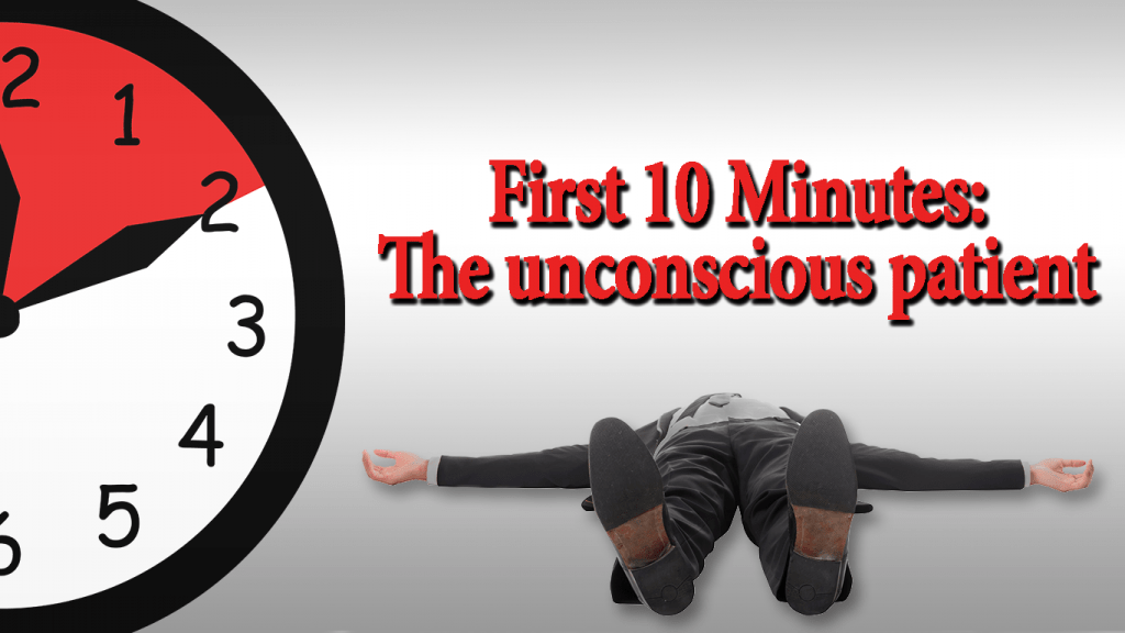 The emergency medicine approach to an unconscious patient - First10EM