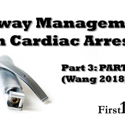 Airway management in cardiac arrest Wang 2018