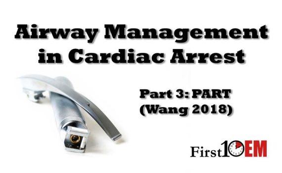 Airway management in cardiac arrest Wang 2018