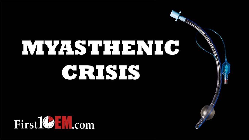 Myasthenic Crisis First10EM
