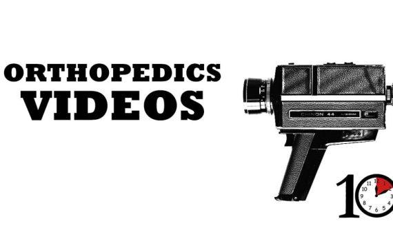 Orthopedics Videos