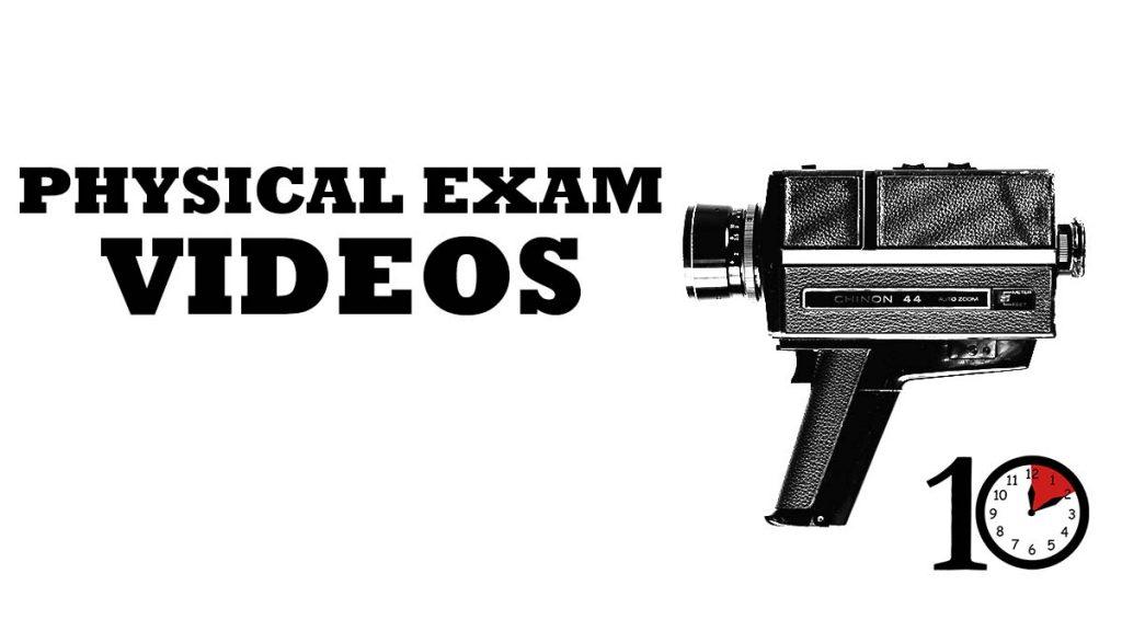 physical exam videos