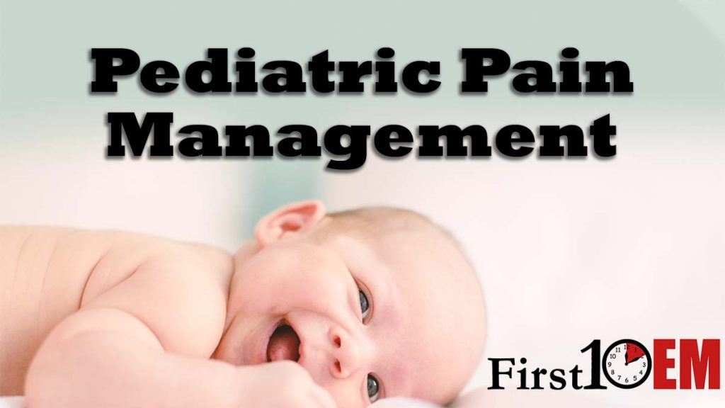 Pediatric Pain Management First10EM