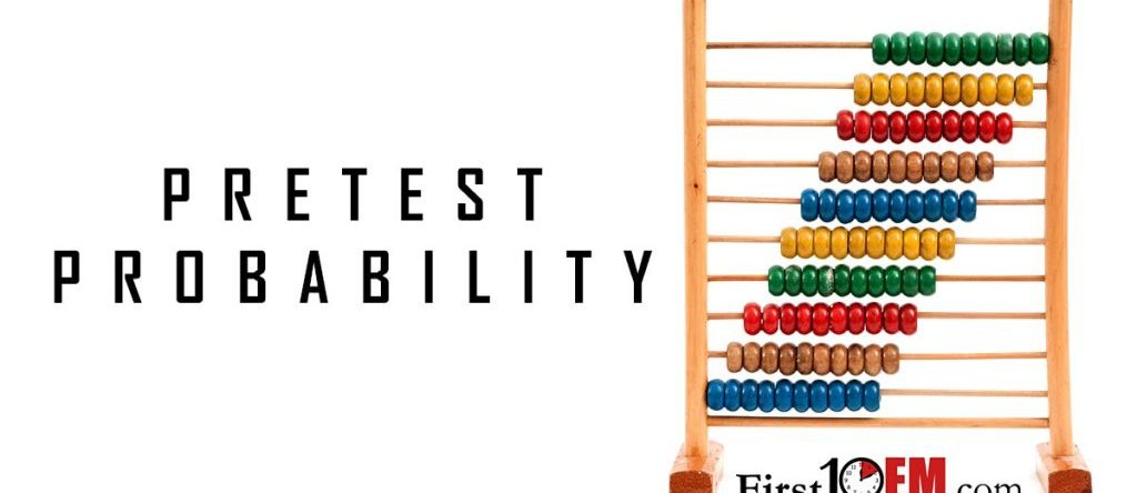 Why pretest probability is essential