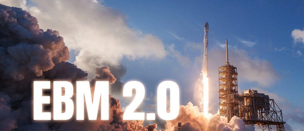 EBM 2.0