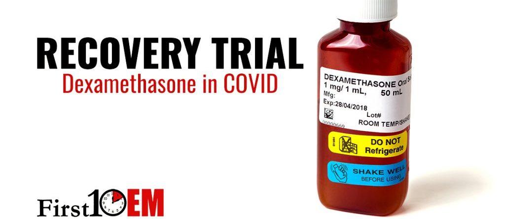 Dexamethsone in COVID RECOVERY trial