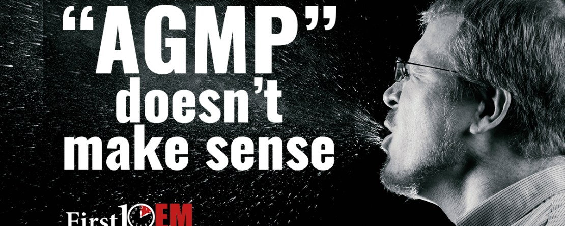 AGMP doesn't make sense - aerosol generating medical procedures