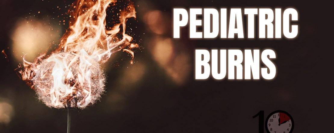 Pediatric Burns Rapid Review