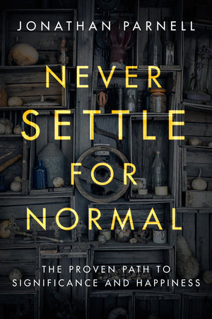 Cover image of Never Settle for Normal by Jonathan Parnell
